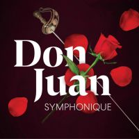 Buy your Don Juan Symphonique tickets
