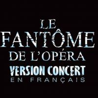 Buy your Le Fantôme de l'Opéra (version concert en français) tickets