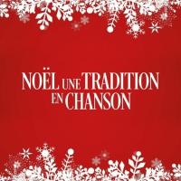 Billet Noël, une tradition en chanson