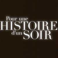 Buy your Pour une histoire d'un soir tickets