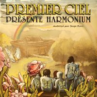Billet Premier ciel présente Harmonium