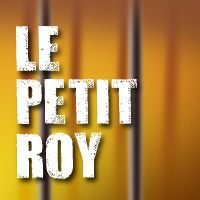 Billet Le Petit Roy