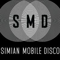Billet Simian Mobile Disco