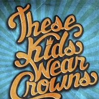 Billet These Kids Wear Crowns